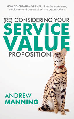 (re) considering your service value - Andrew Manning